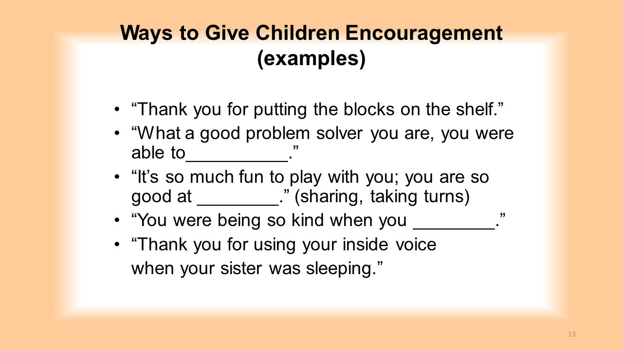Ways to Give Children Encouragement (examples)