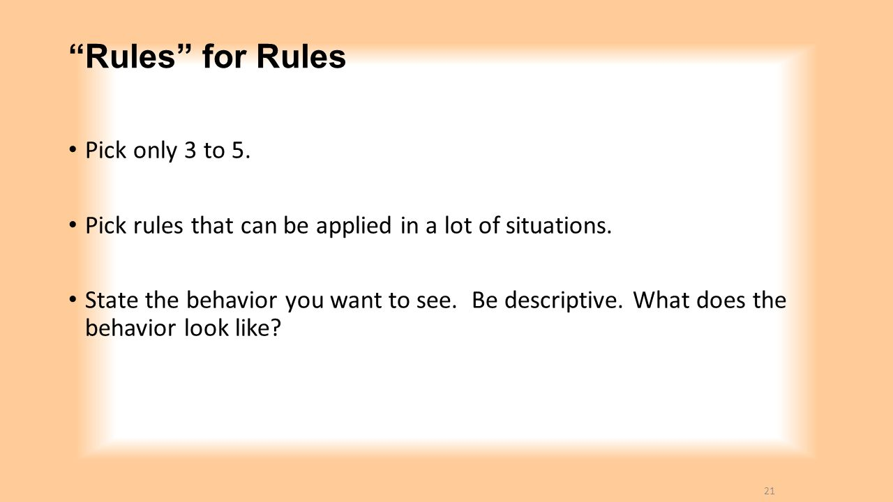 Rules for Rules Pick only 3 to 5.