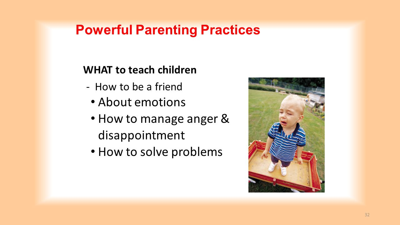 Powerful Parenting Practices