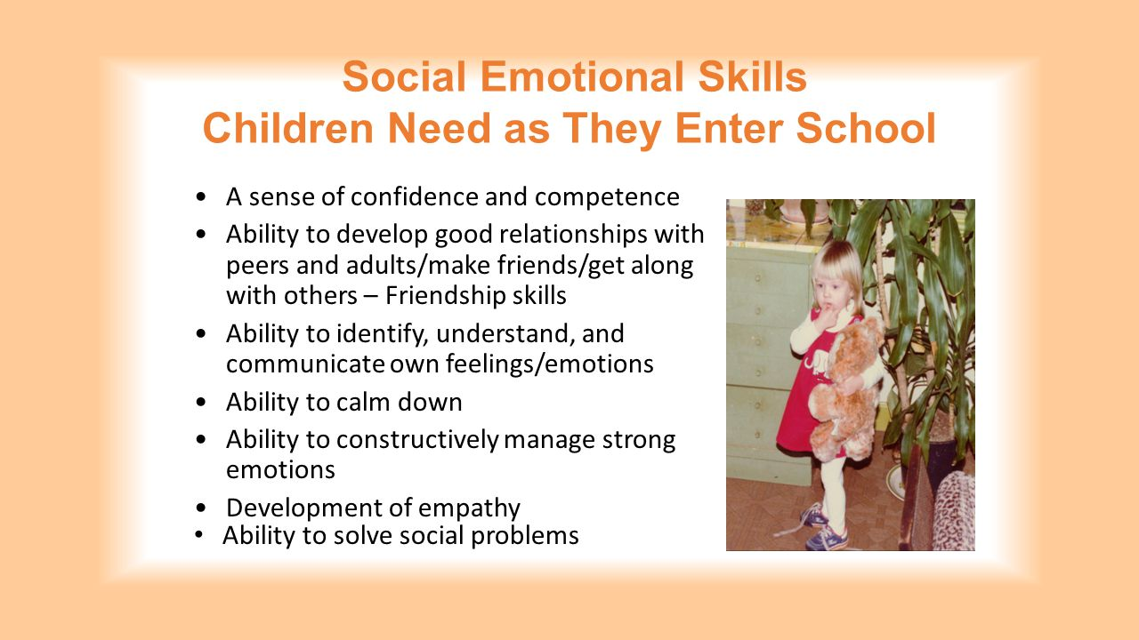 Social Emotional Skills Children Need as They Enter School