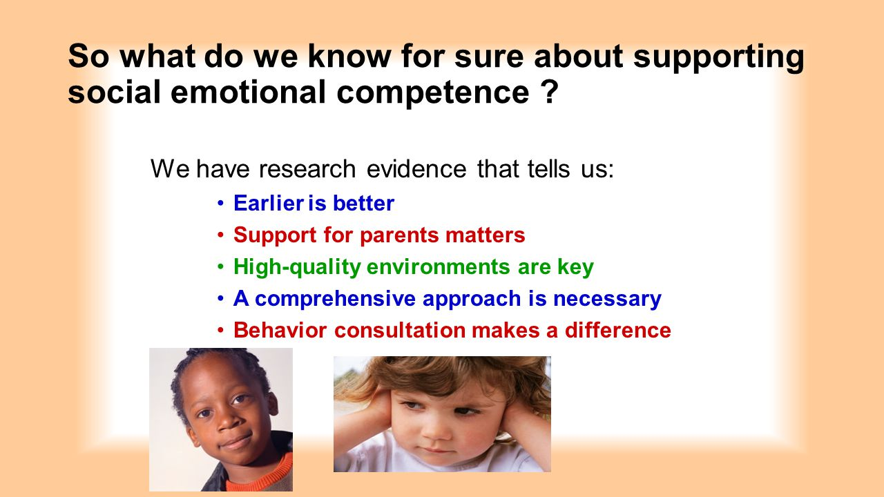 So what do we know for sure about supporting social emotional competence