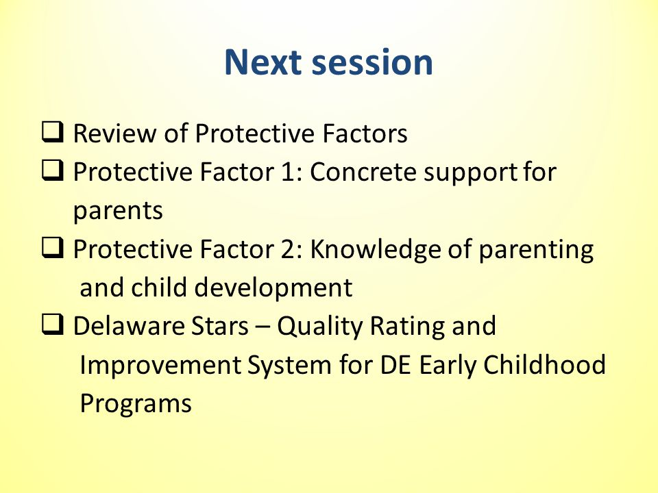 Next session Review of Protective Factors