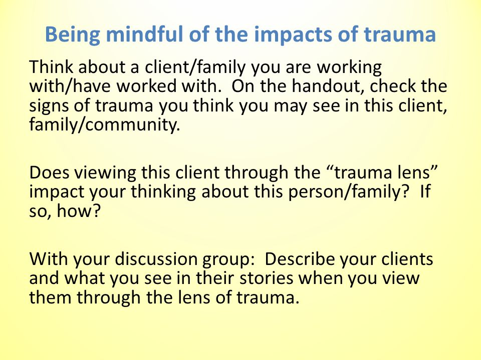 Being mindful of the impacts of trauma