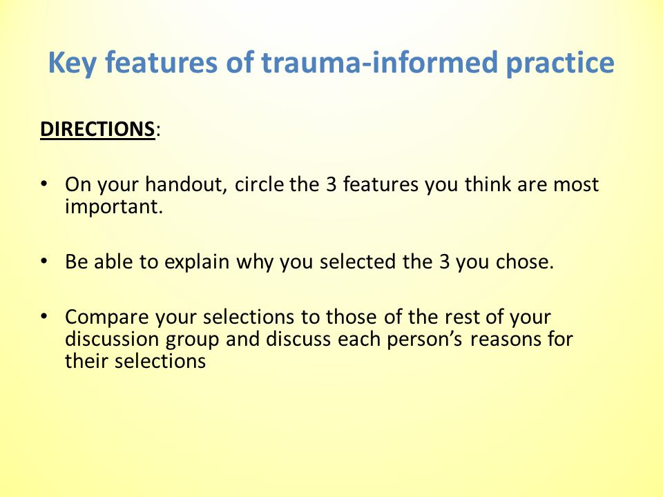 Key features of trauma-informed practice