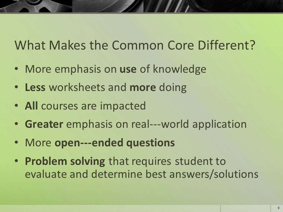 What Makes the Common Core Different