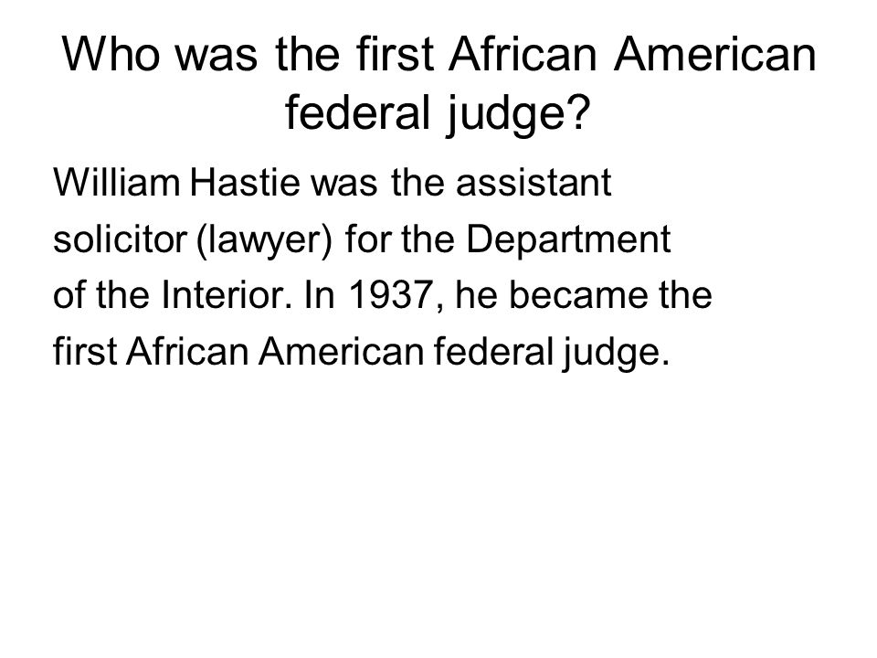 Who was the first African American federal judge
