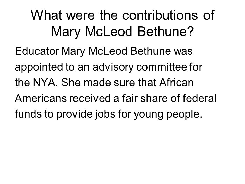 What were the contributions of Mary McLeod Bethune