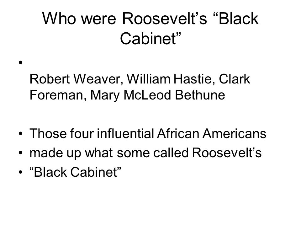 Who were Roosevelt's Black Cabinet