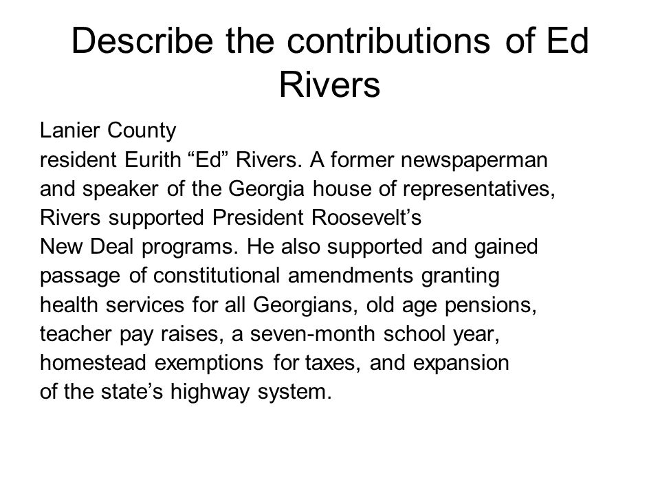 Describe the contributions of Ed Rivers