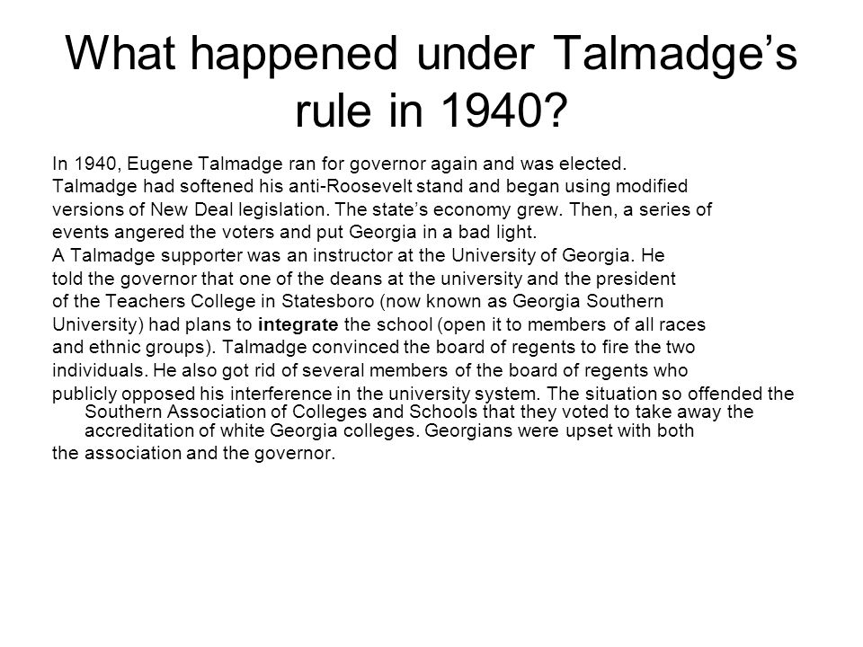 What happened under Talmadge's rule in 1940