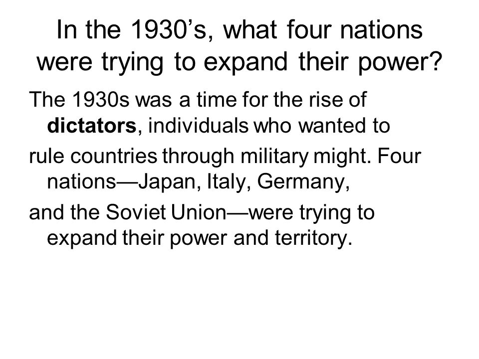 In the 1930's, what four nations were trying to expand their power