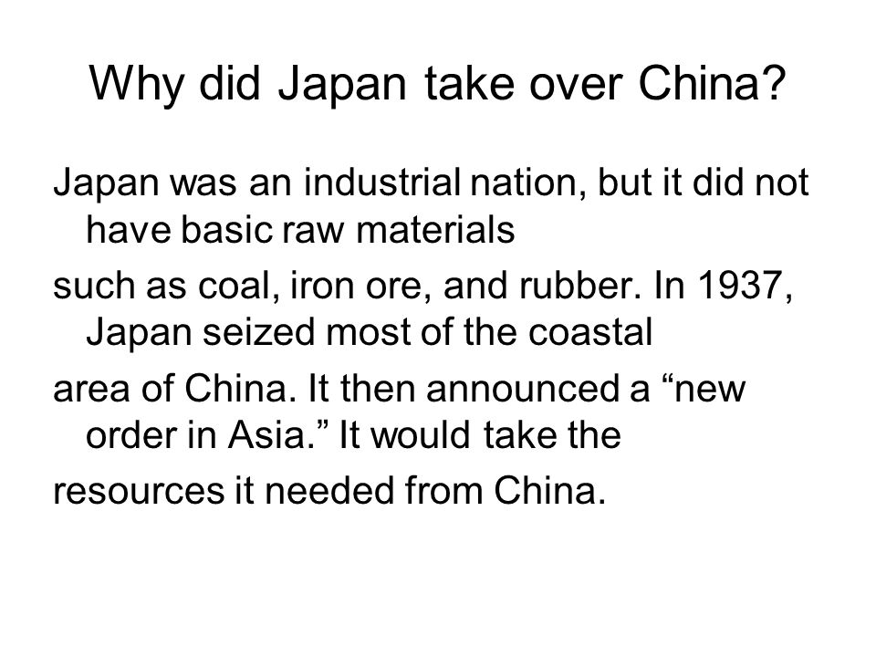 Why did Japan take over China