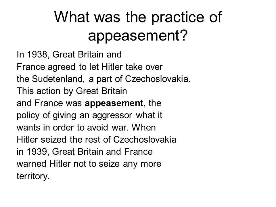 What was the practice of appeasement
