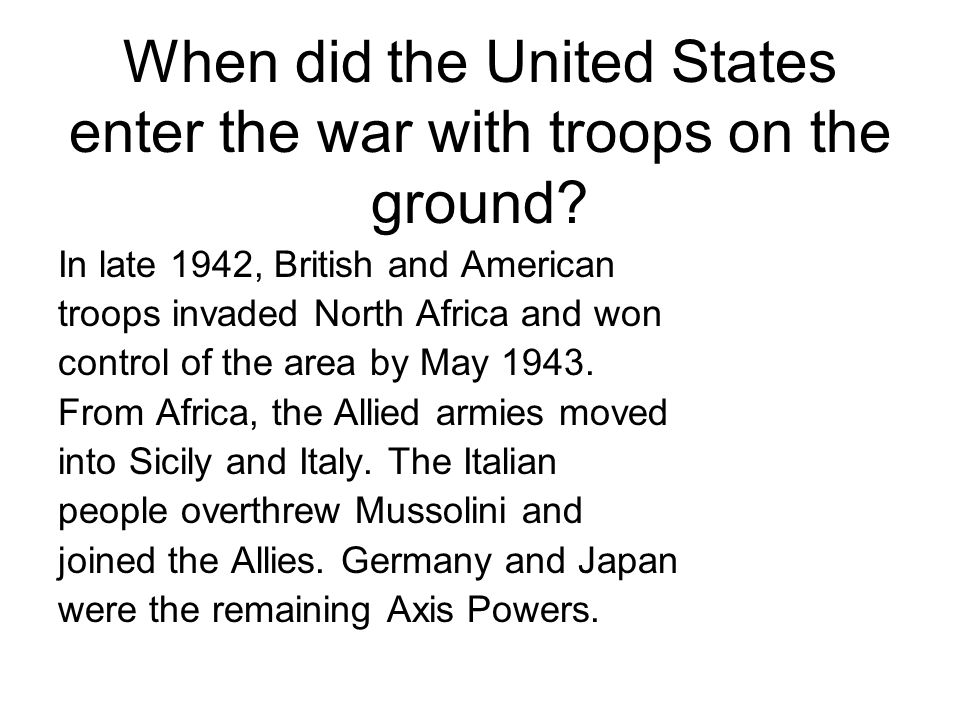 When did the United States enter the war with troops on the ground