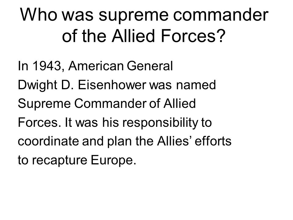 Who was supreme commander of the Allied Forces