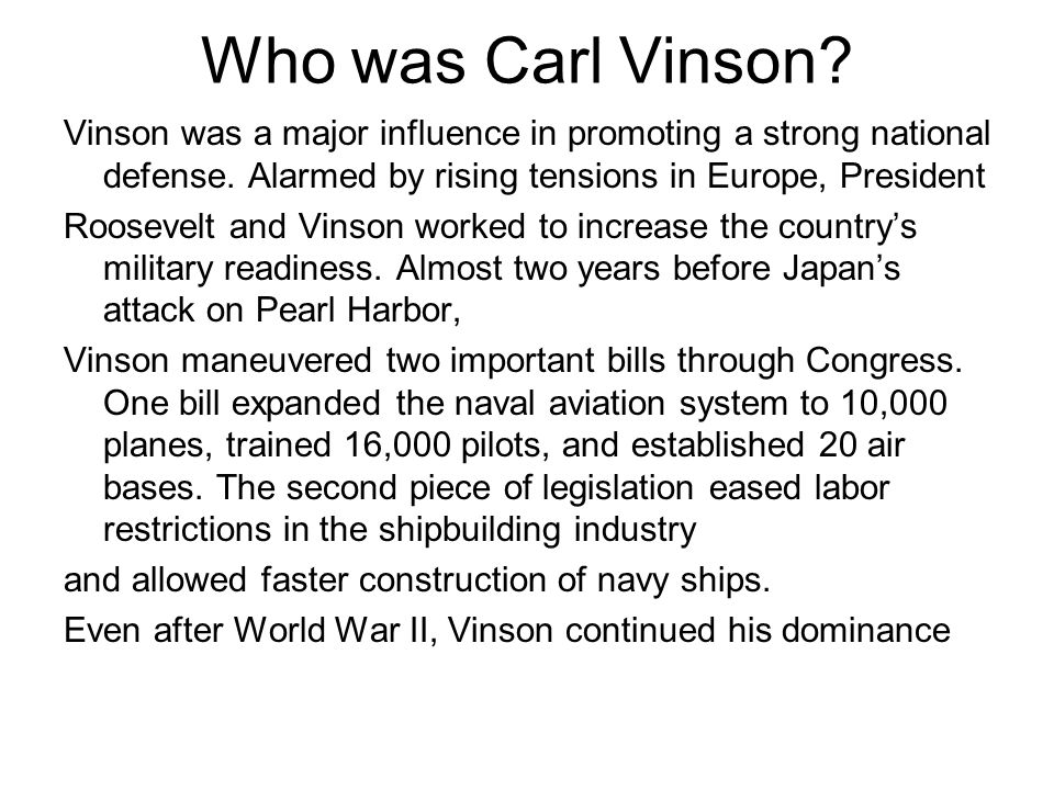 Who was Carl Vinson