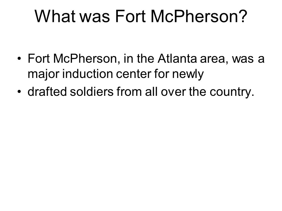 What was Fort McPherson