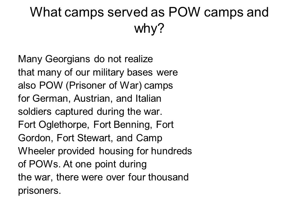 What camps served as POW camps and why