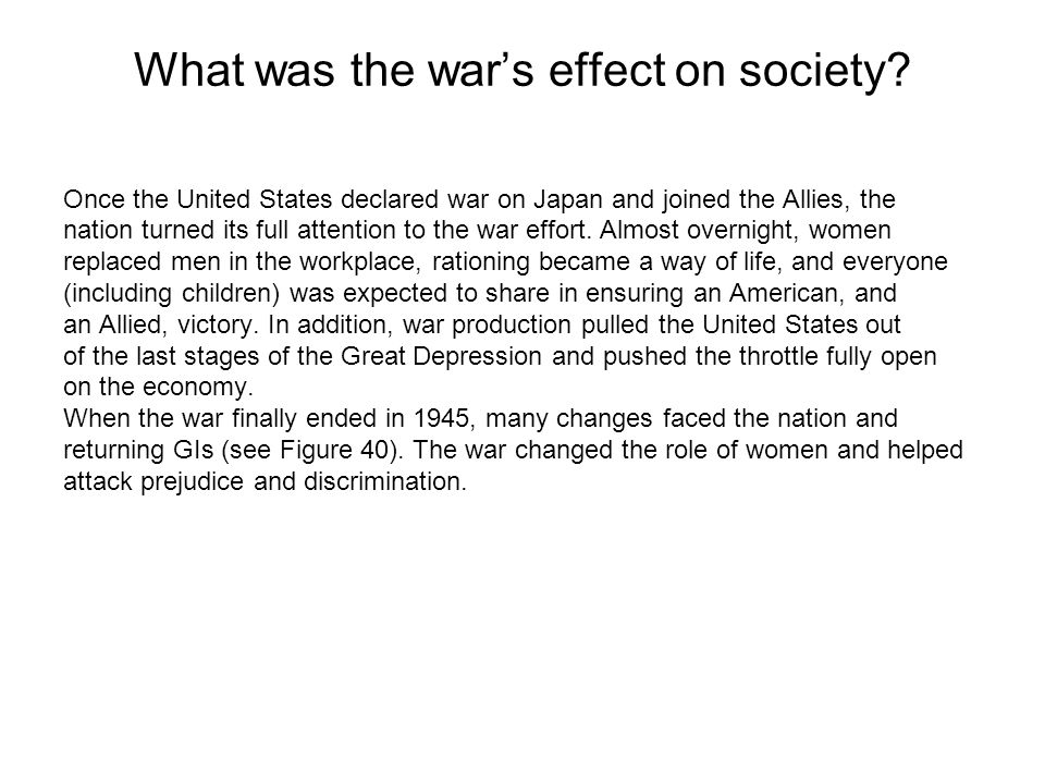 What was the war's effect on society