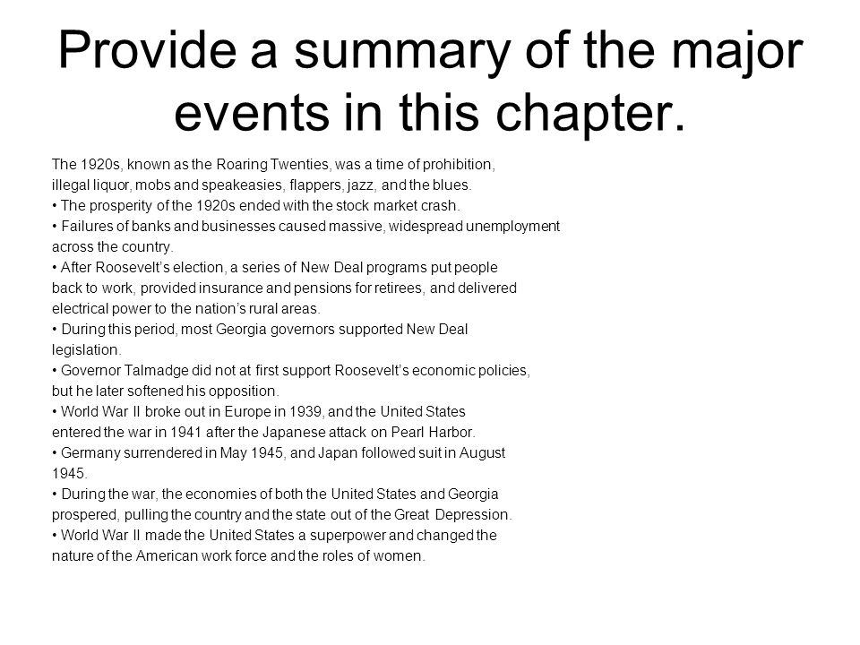 Provide a summary of the major events in this chapter.