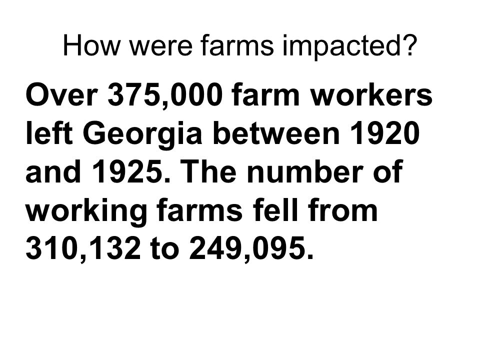 How were farms impacted