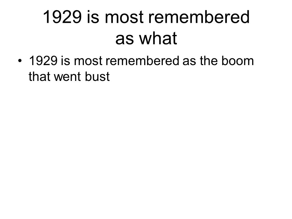 1929 is most remembered as what