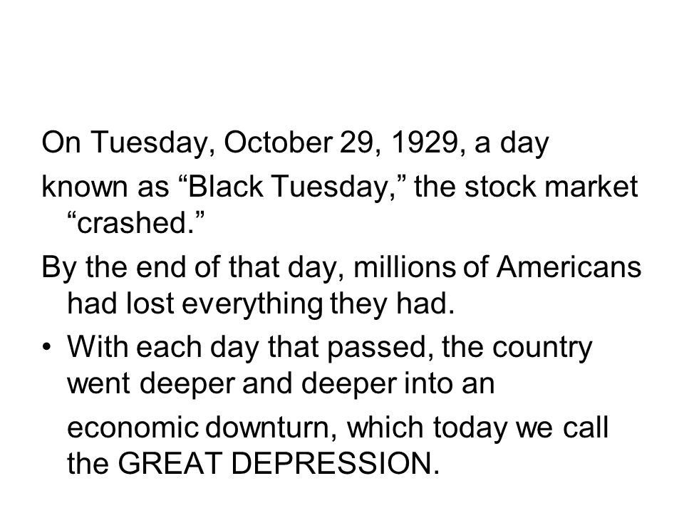 On Tuesday, October 29, 1929, a day