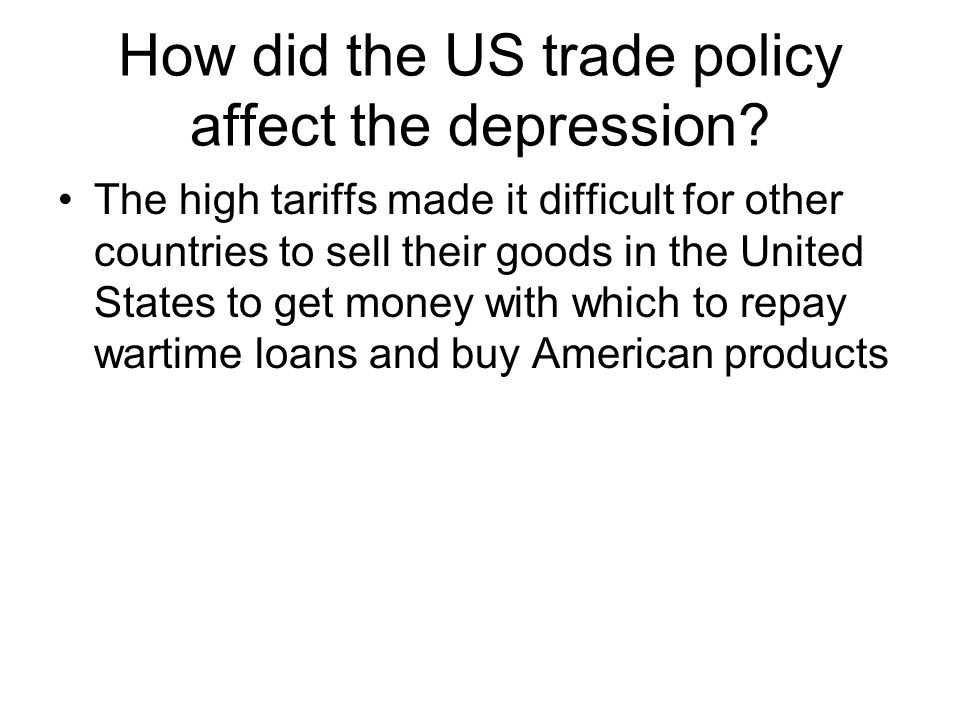 How did the US trade policy affect the depression