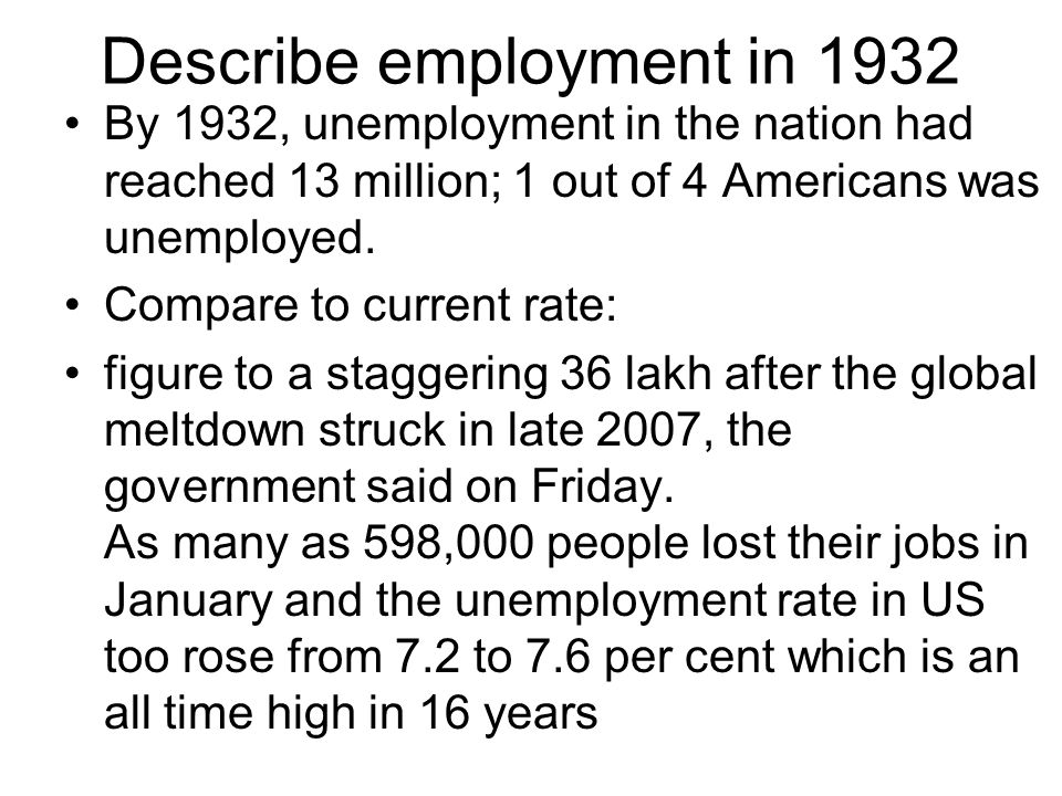 Describe employment in 1932