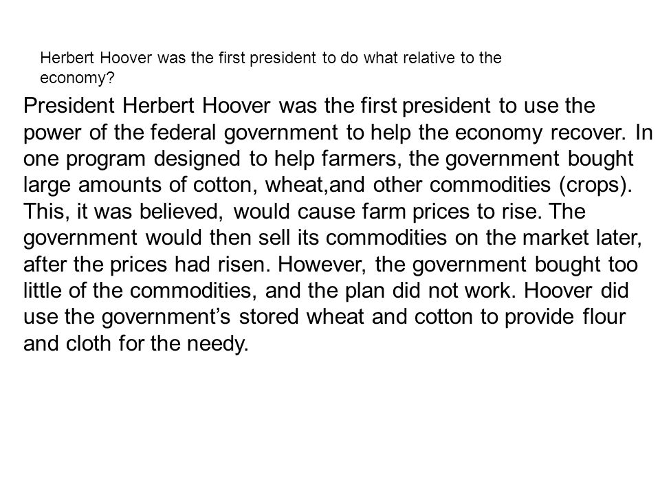 Herbert Hoover was the first president to do what relative to the economy