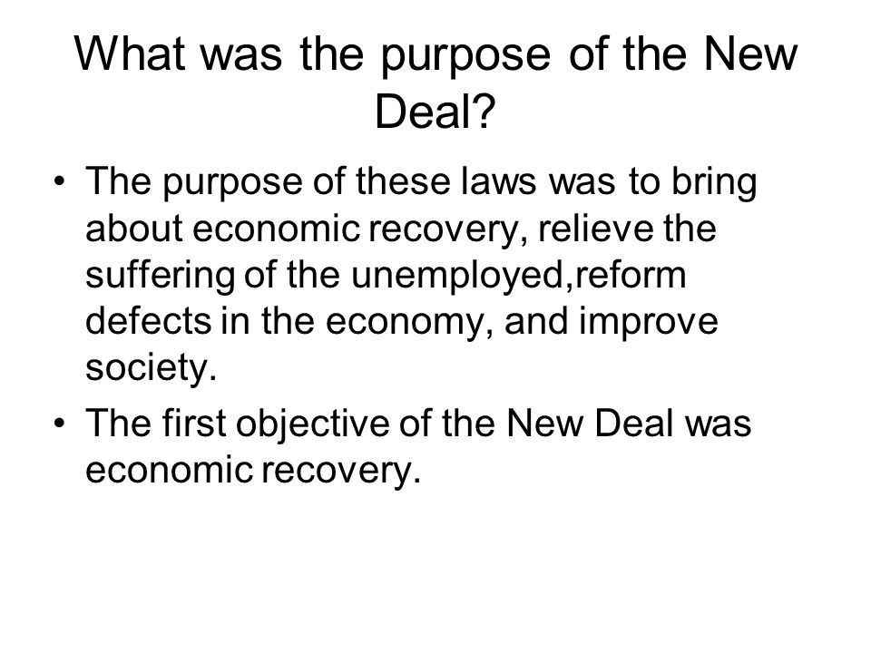 What was the purpose of the New Deal