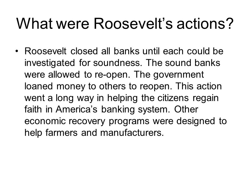 What were Roosevelt's actions