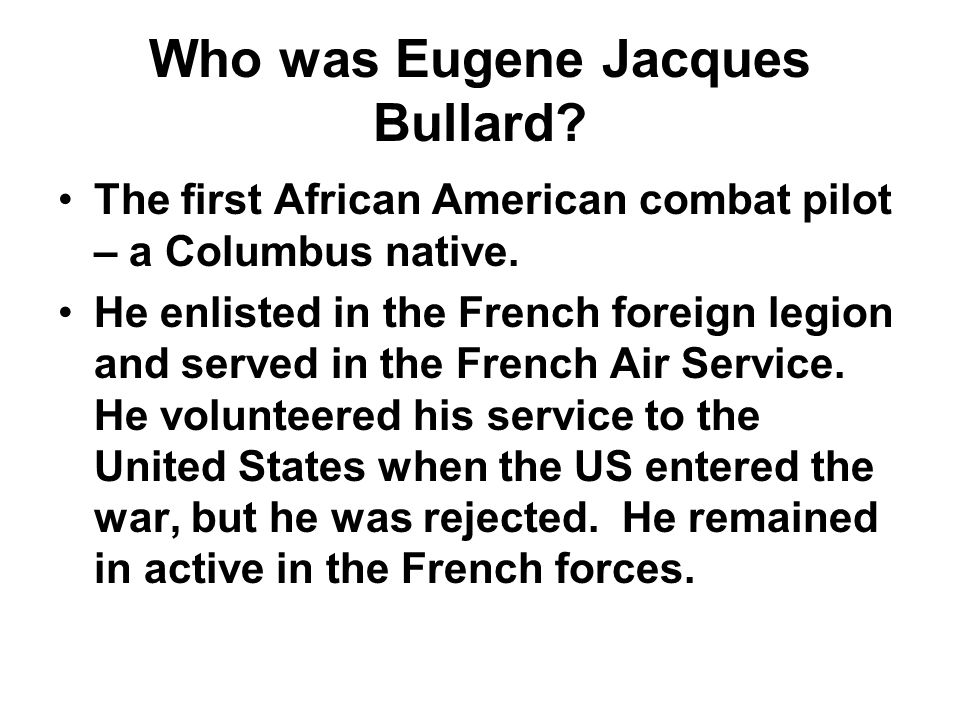 Who was Eugene Jacques Bullard