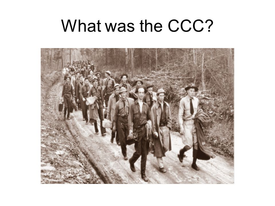 What was the CCC