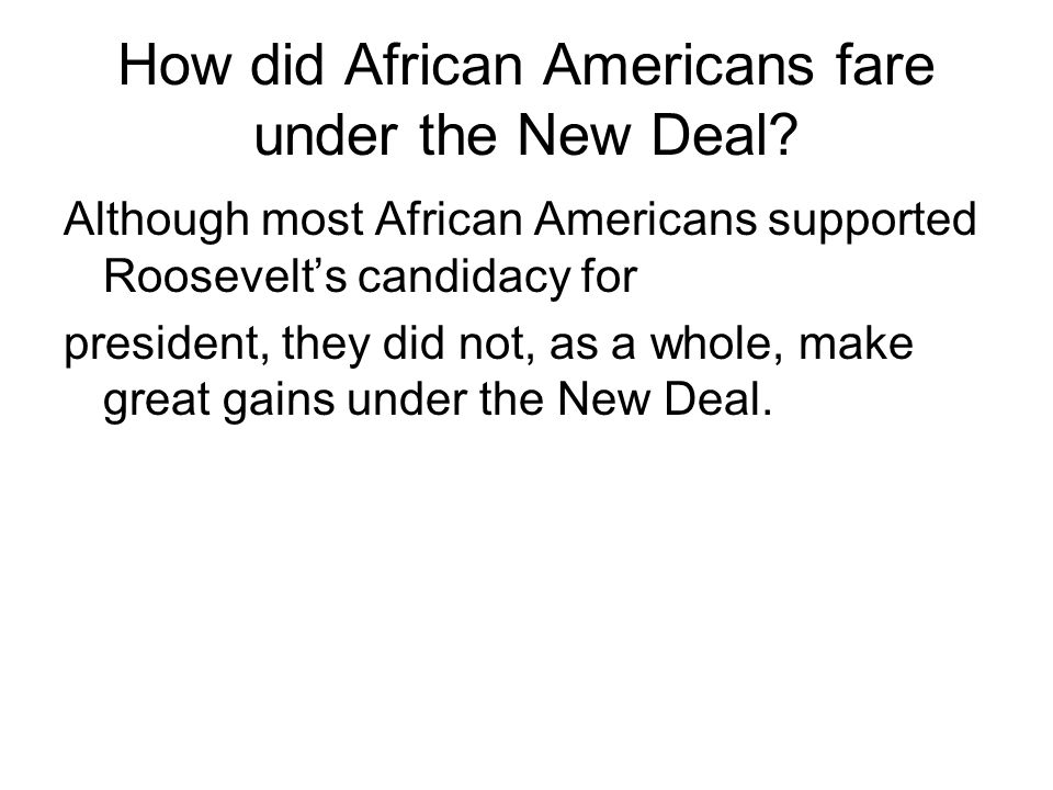 How did African Americans fare under the New Deal