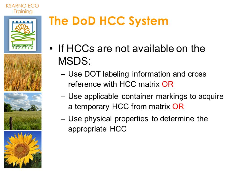 The DoD HCC System If HCCs are not available on the MSDS: