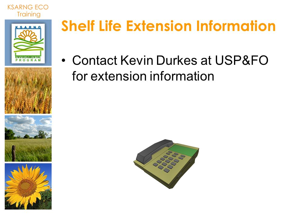 Shelf Life Extension Information