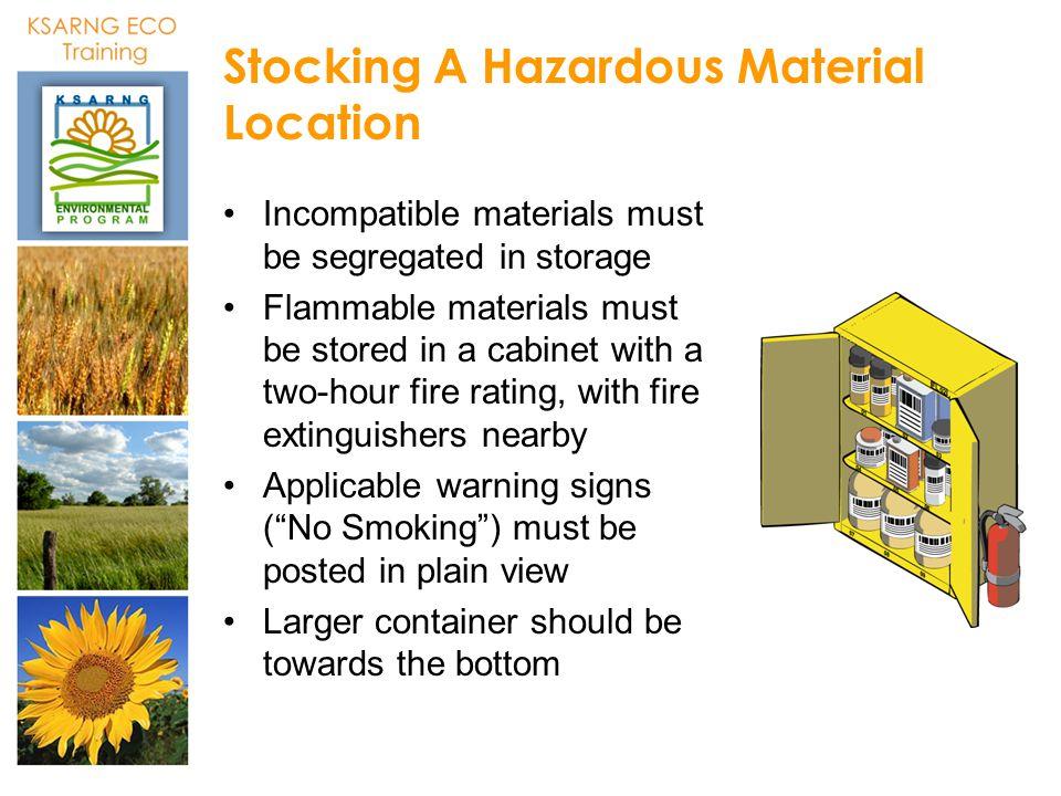Stocking A Hazardous Material Location