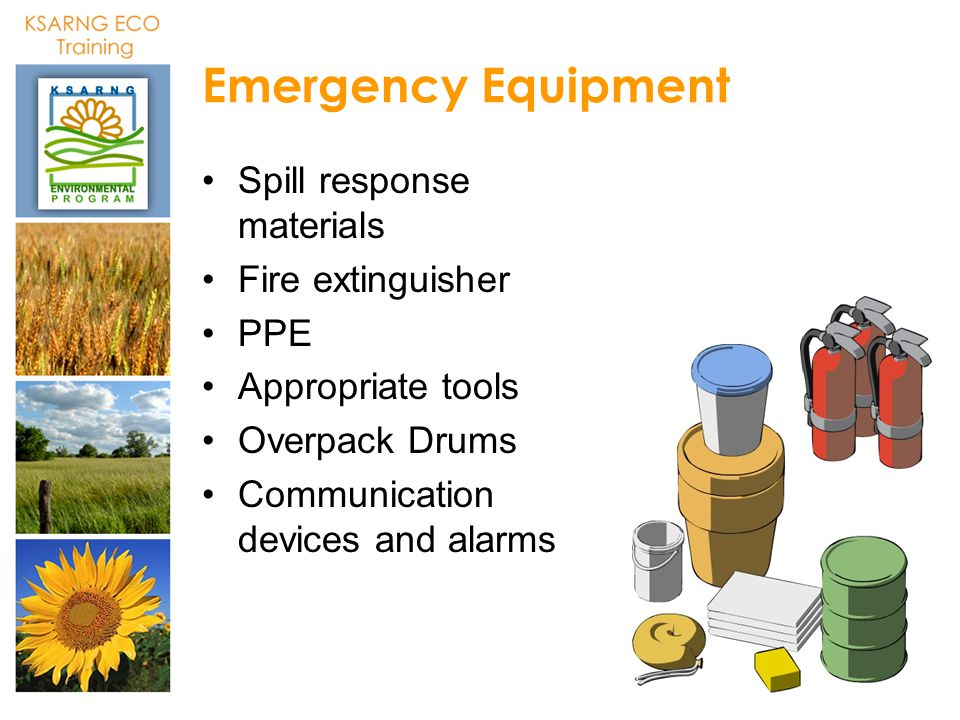 Emergency Equipment Spill response materials Fire extinguisher PPE