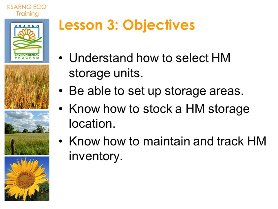 Lesson 3: Objectives Understand how to select HM storage units.