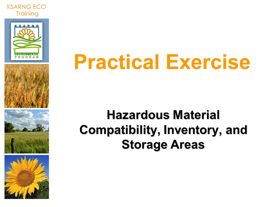 Hazardous Material Compatibility, Inventory, and Storage Areas