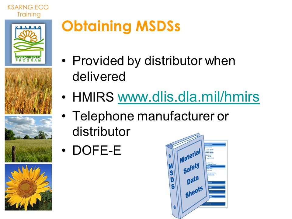 Obtaining MSDSs Provided by distributor when delivered