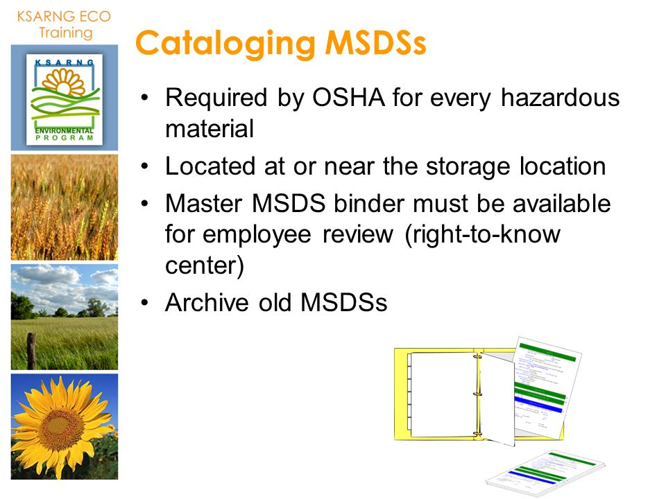 Cataloging MSDSs Required by OSHA for every hazardous material
