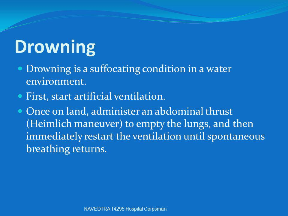 Drowning Drowning is a suffocating condition in a water environment.
