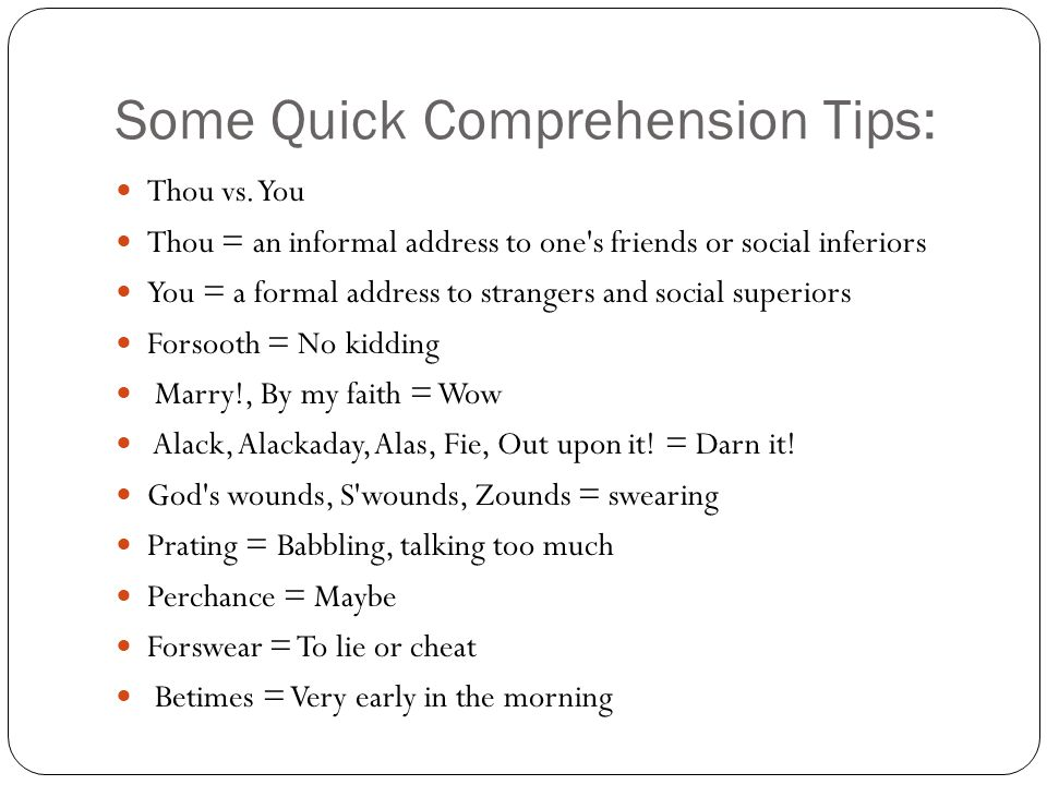 Some Quick Comprehension Tips: