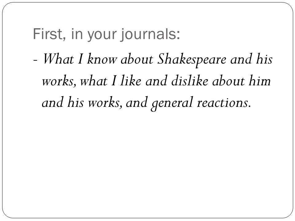First, in your journals: