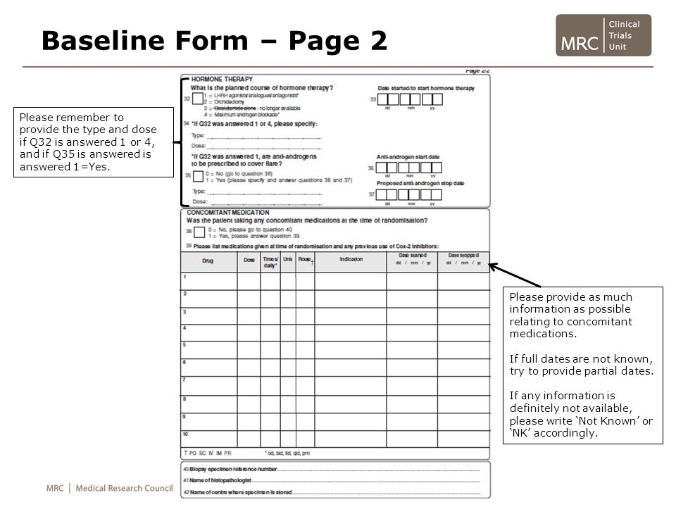 Baseline Form – Page 2 Please remember to provide the type and dose if Q32 is answered 1 or 4, and if Q35 is answered is answered 1=Yes.