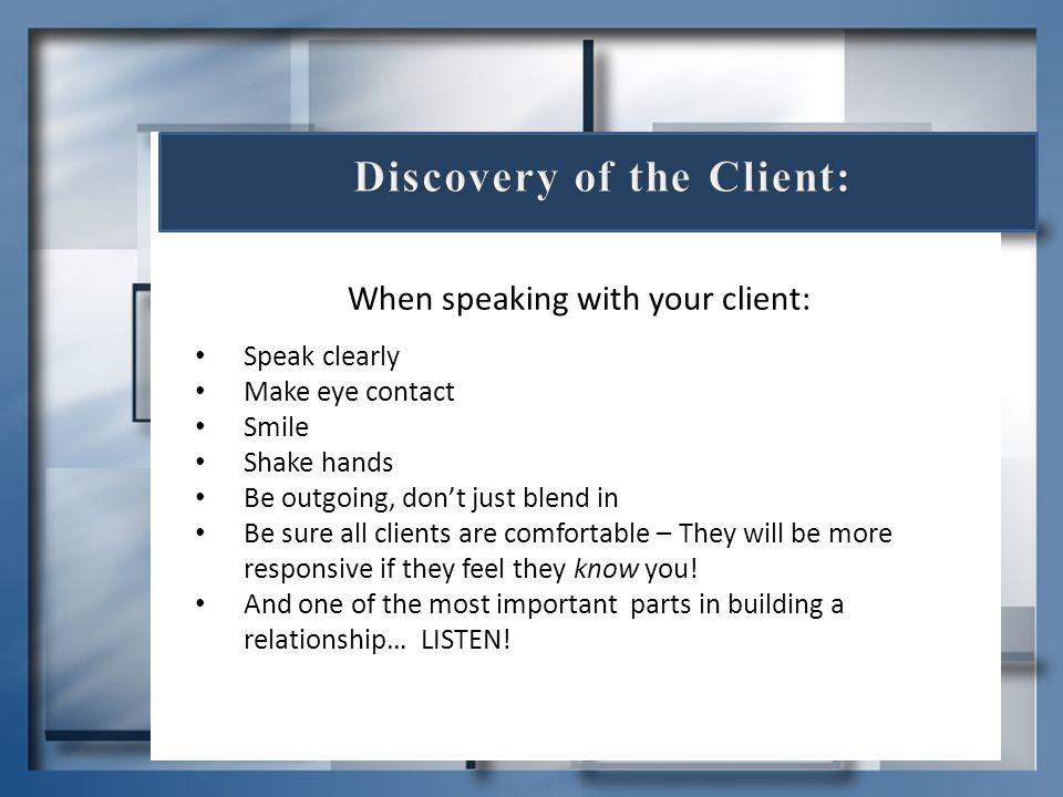 Discovery of the Client: