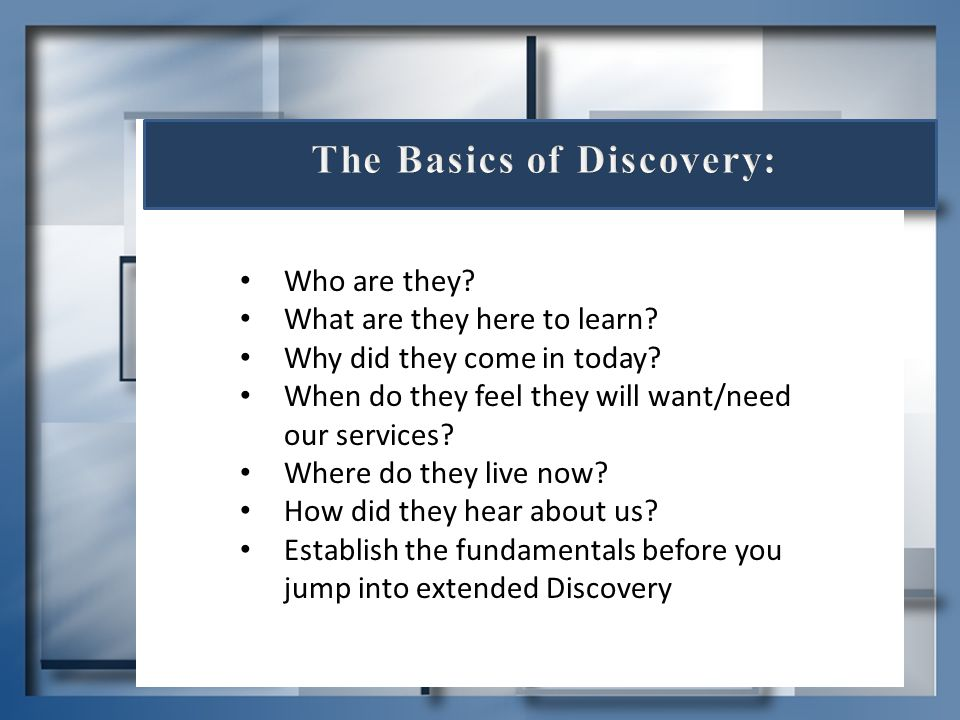 The Basics of Discovery: