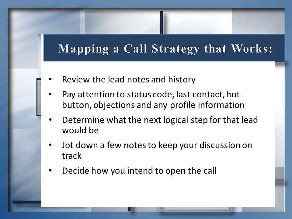 Mapping a Call Strategy that Works: